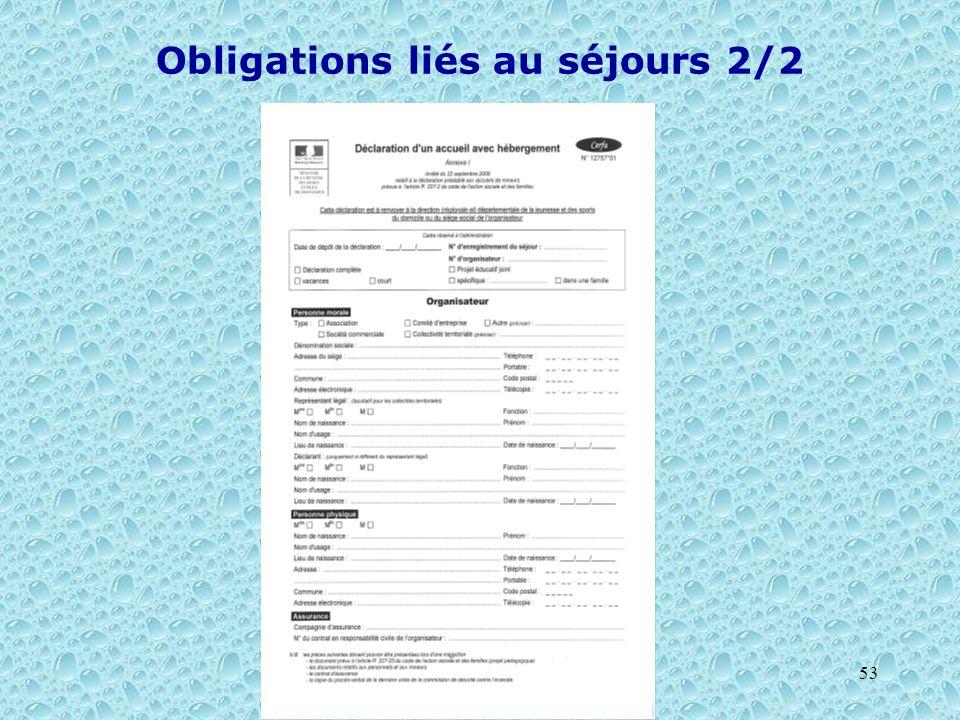 Obligations liés au séjours 2/2