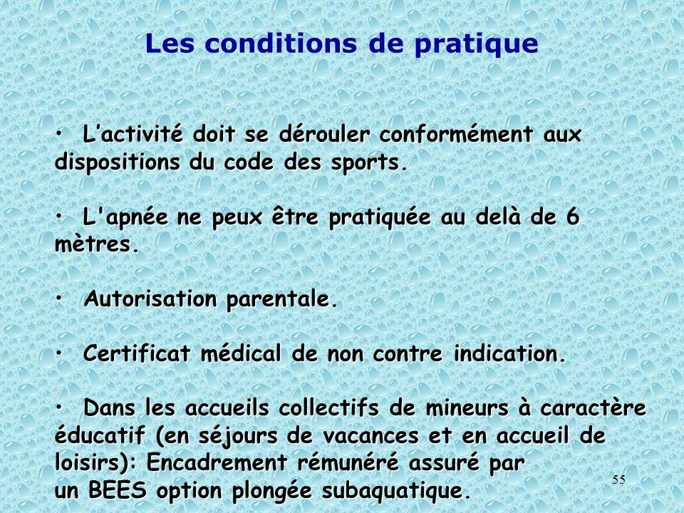 Les conditions de pratique