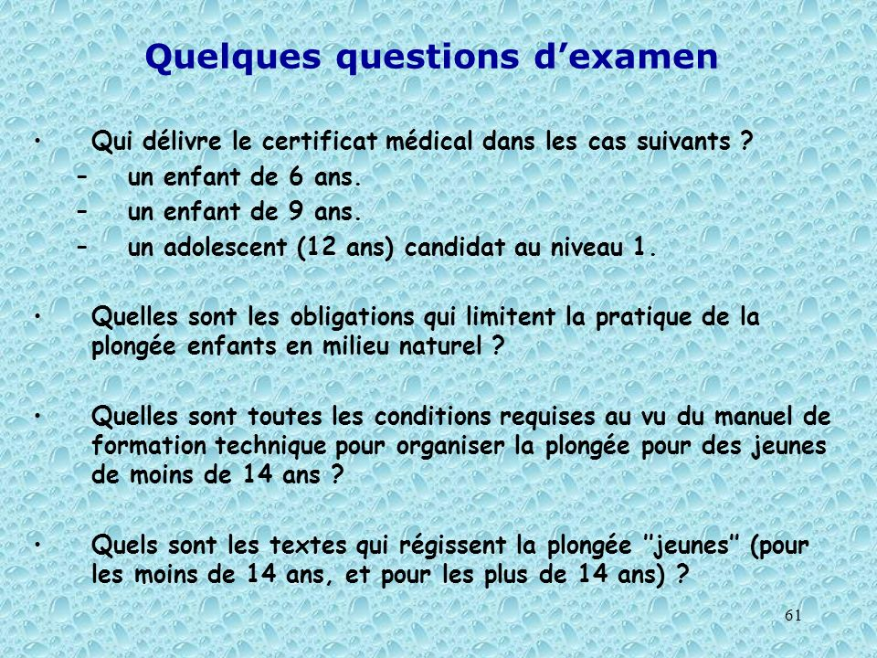 Quelques questions d'examen