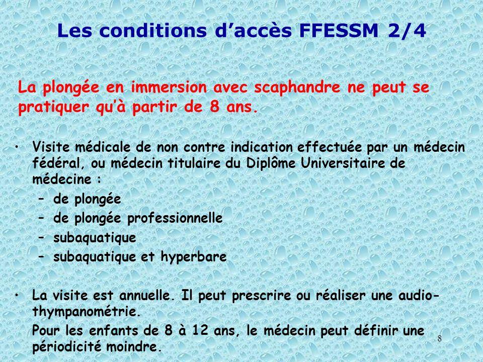 Les conditions d'accès FFESSM 2/4
