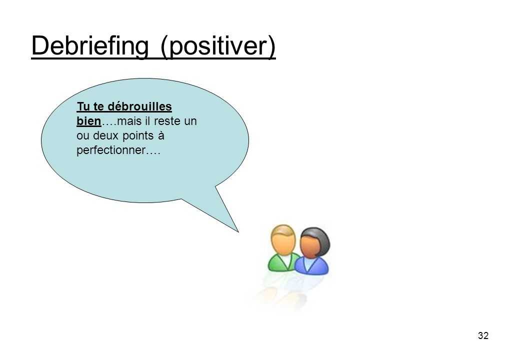 Debriefing (positiver)
