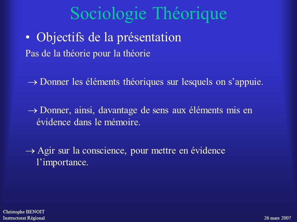 Sociologie Théorique Objectifs de la présentation