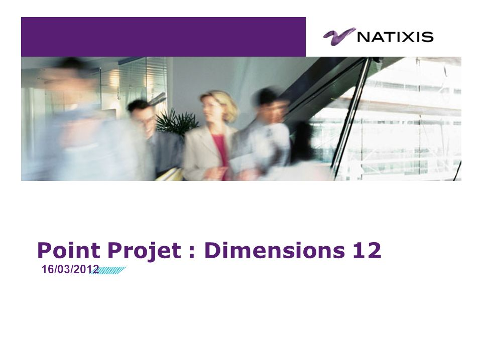 Point Projet : Dimensions 12