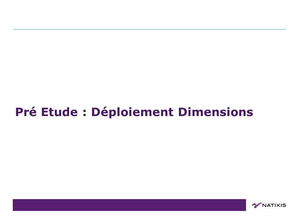 Pré Etude : Déploiement Dimensions