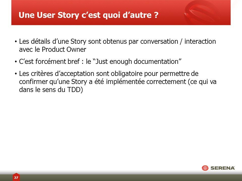 Une User Story c'est quoi d'autre
