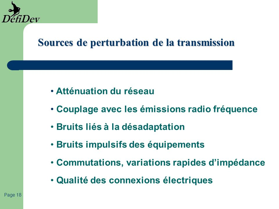 Sources de perturbation de la transmission