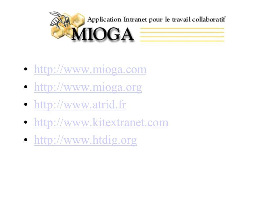http://www.mioga.com http://www.mioga.org. http://www.atrid.fr.