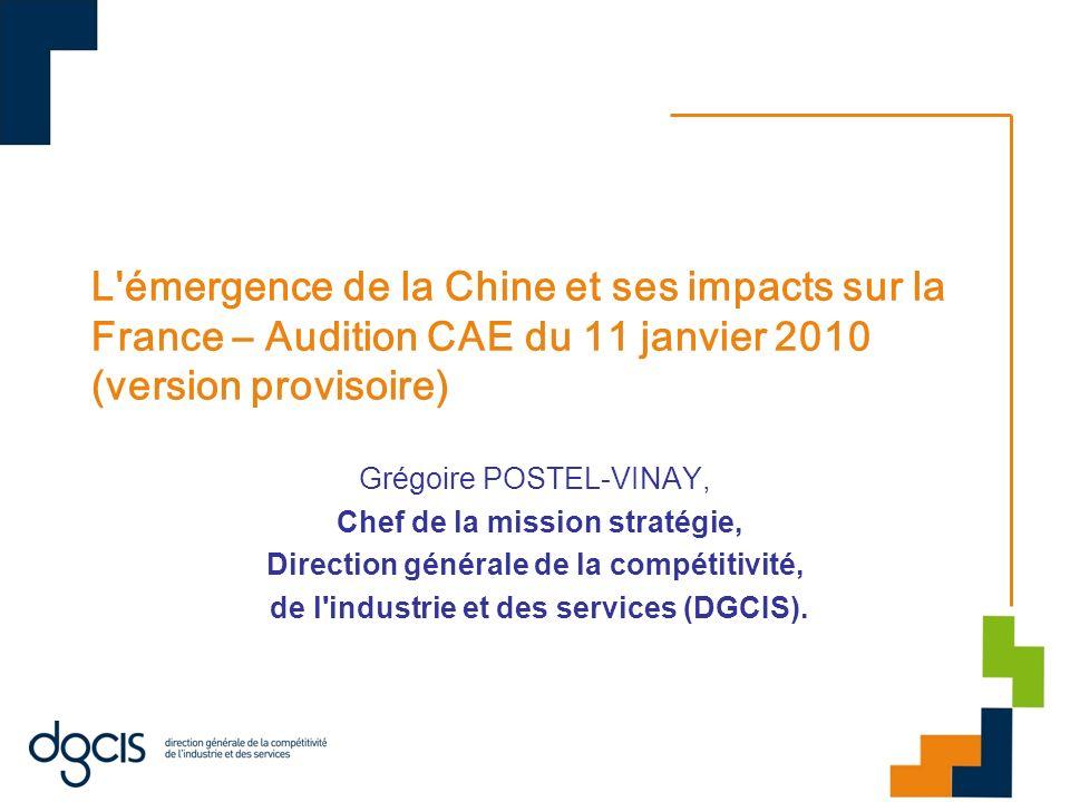 L émergence de la Chine et ses impacts sur la France – Audition CAE du 11 janvier 2010 (version provisoire)