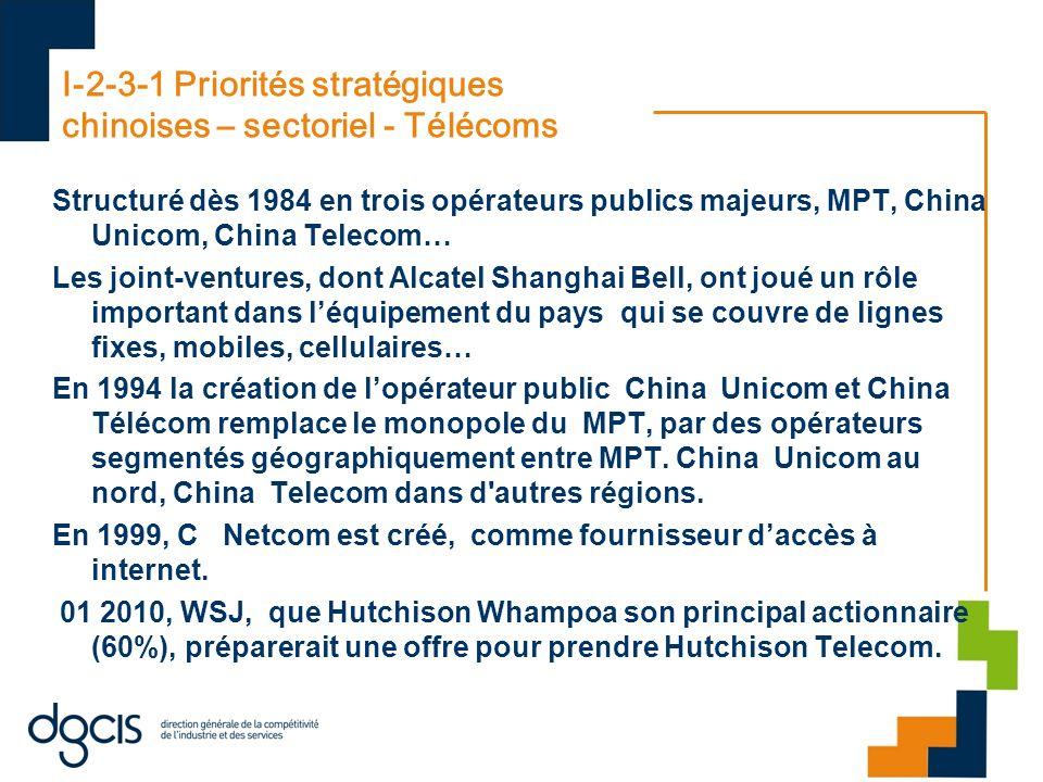 I-2-3-1 Priorités stratégiques chinoises – sectoriel - Télécoms