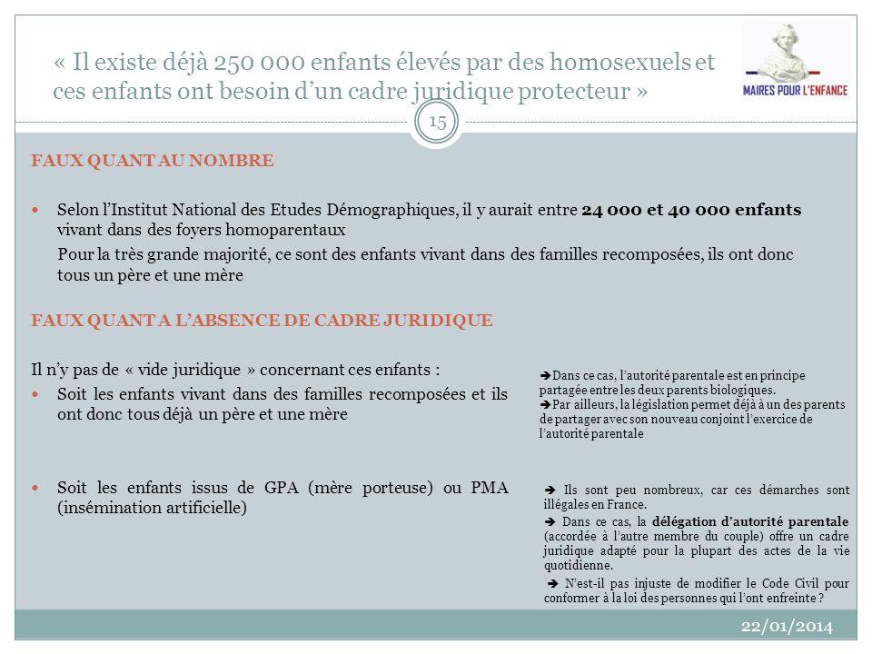 « Il existe déjà 250 000 enfants élevés par des homosexuels et ces enfants ont besoin d'un cadre juridique protecteur »