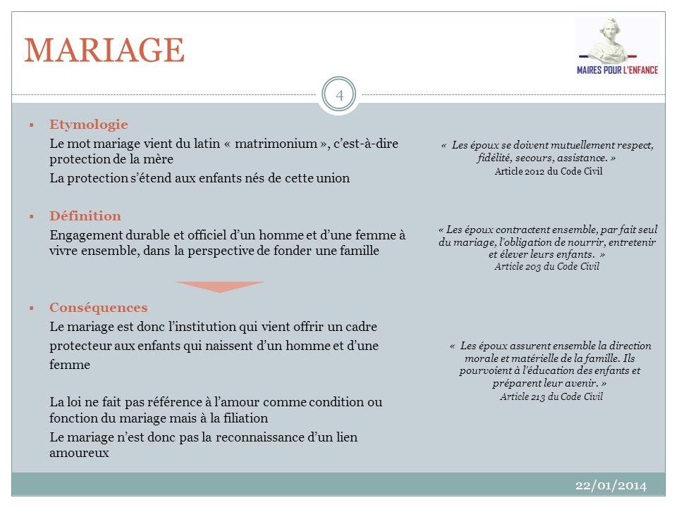 MARIAGE Etymologie. Le mot mariage vient du latin « matrimonium », c'est-à-dire protection de la mère.