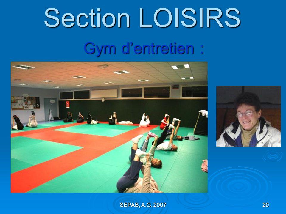 Section LOISIRS Gym d'entretien : SEPAB, A.G. 2007