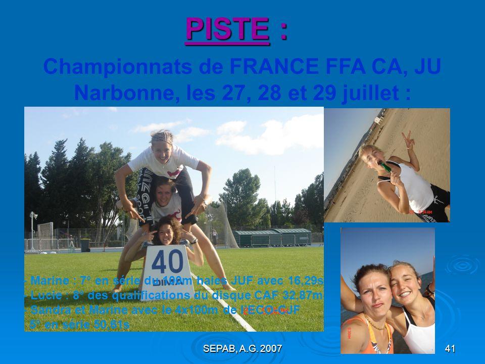 Championnats de FRANCE FFA CA, JU Narbonne, les 27, 28 et 29 juillet :