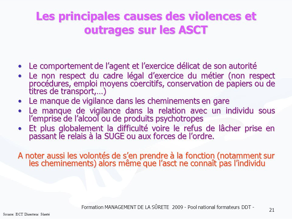 Les principales causes des violences et outrages sur les ASCT