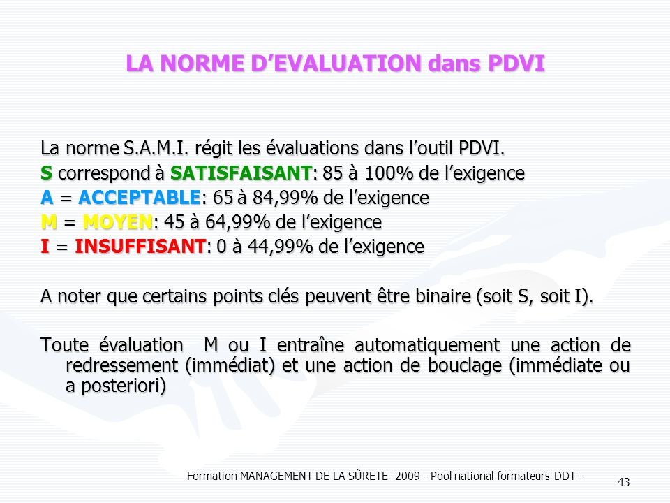 LA NORME D'EVALUATION dans PDVI