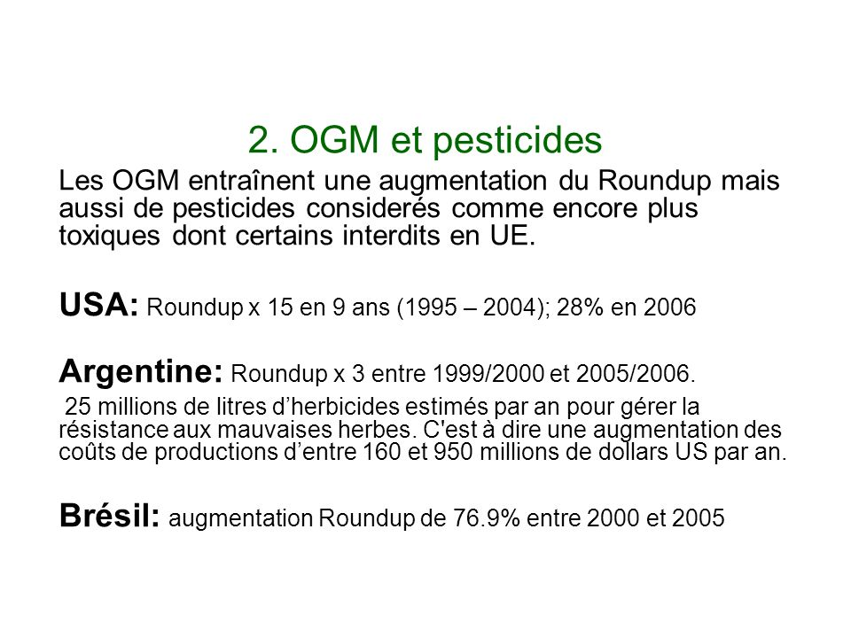 2. OGM et pesticides