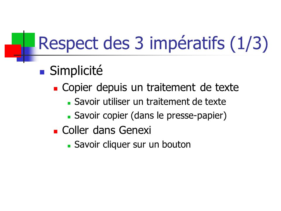 Respect des 3 impératifs (1/3)