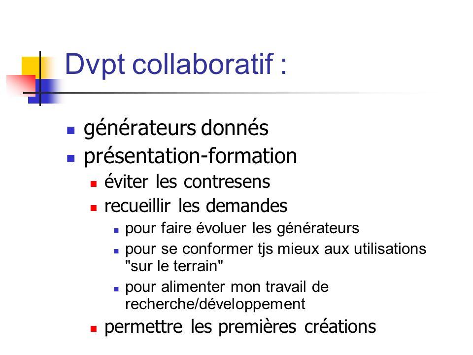 Dvpt collaboratif : générateurs donnés présentation-formation