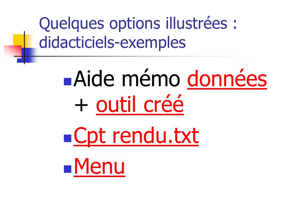 Quelques options illustrées : didacticiels-exemples
