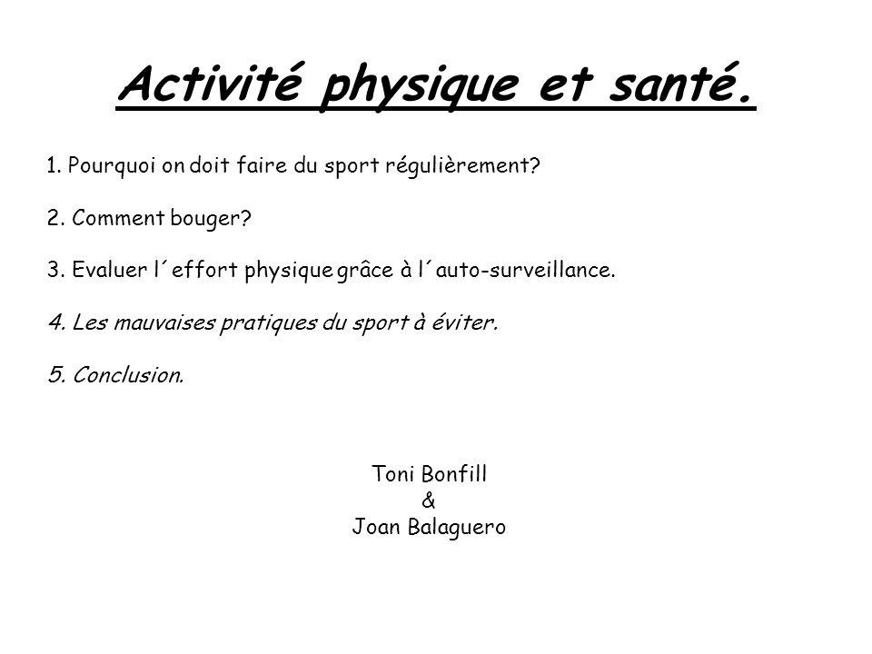 Activité physique et santé.
