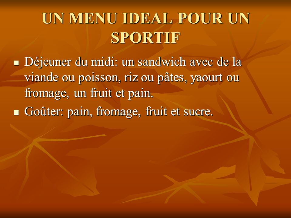 UN MENU IDEAL POUR UN SPORTIF