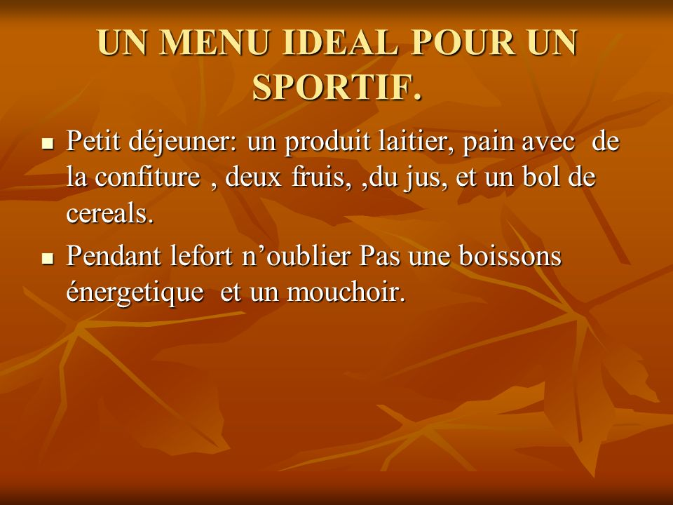 UN MENU IDEAL POUR UN SPORTIF.
