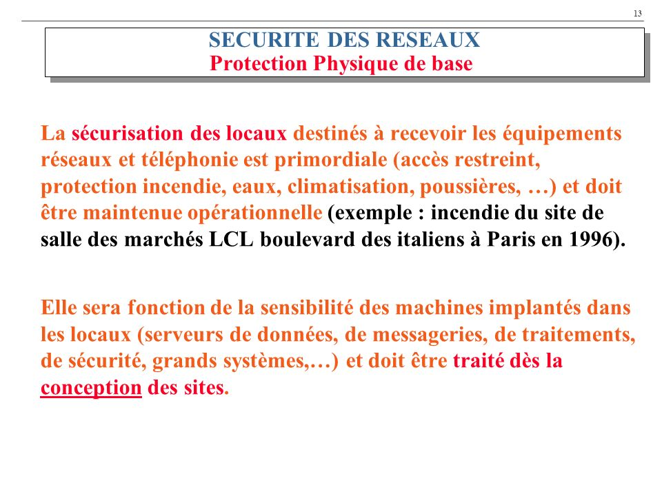 SECURITE DES RESEAUX Protection Physique de base