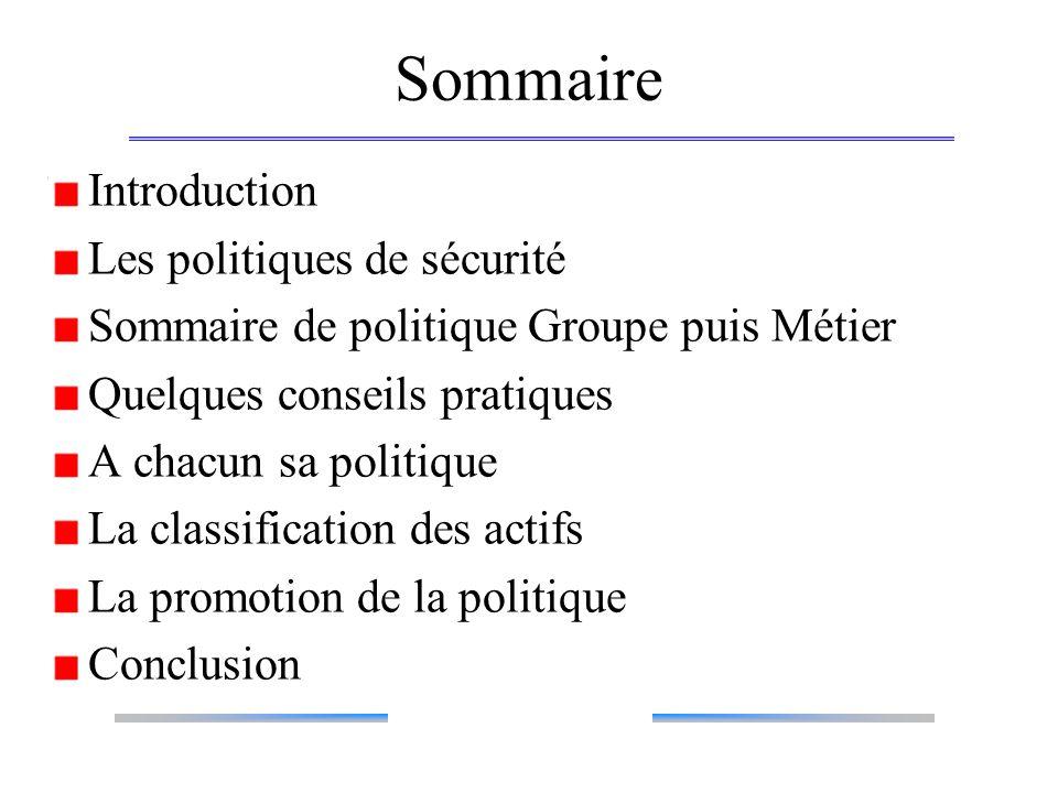 Sommaire Introduction Les politiques de sécurité