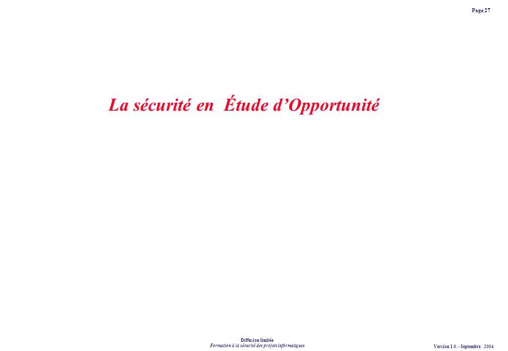 La sécurité en Étude d'Opportunité
