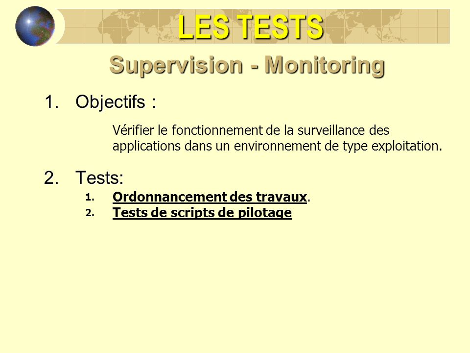 Supervision - Monitoring
