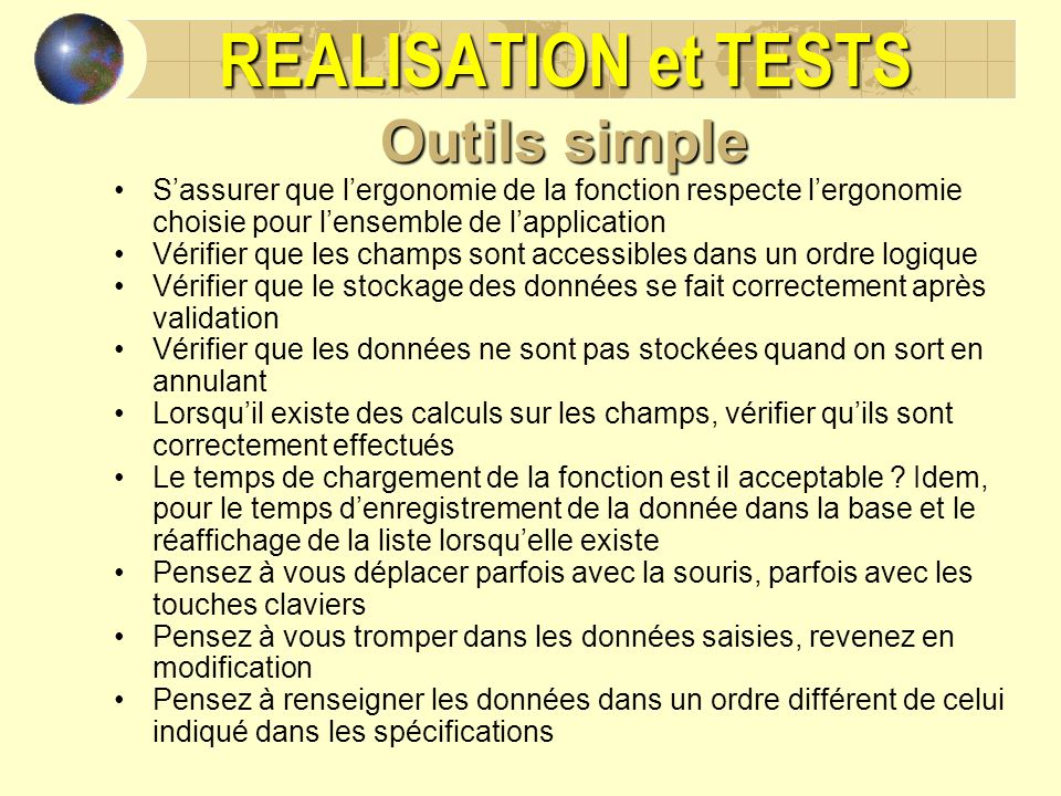REALISATION et TESTS Outils simple