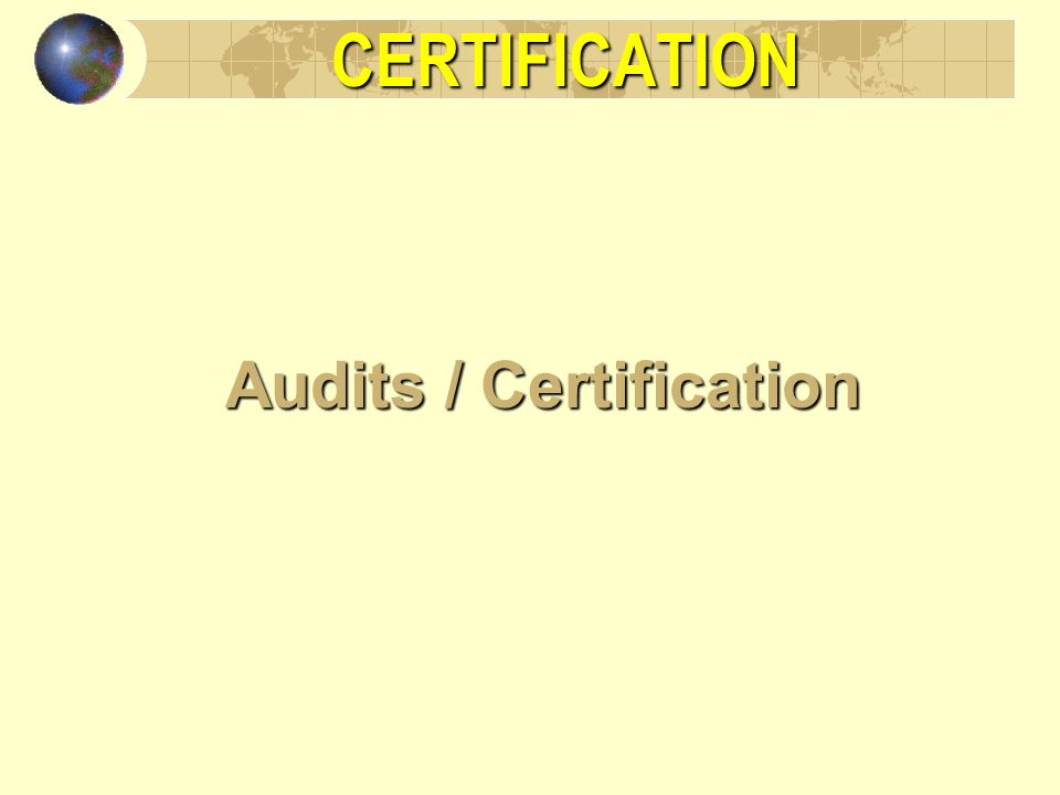Audits / Certification
