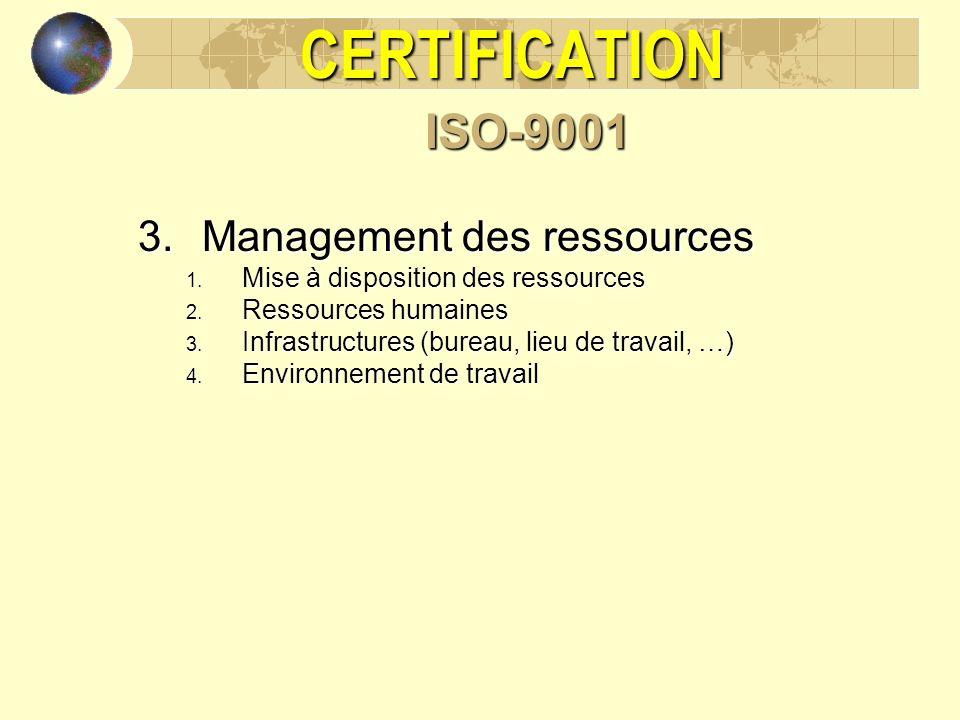 CERTIFICATION ISO-9001 Management des ressources