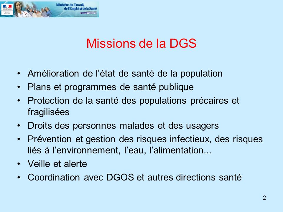 Missions de la DGS Amélioration de l'état de santé de la population