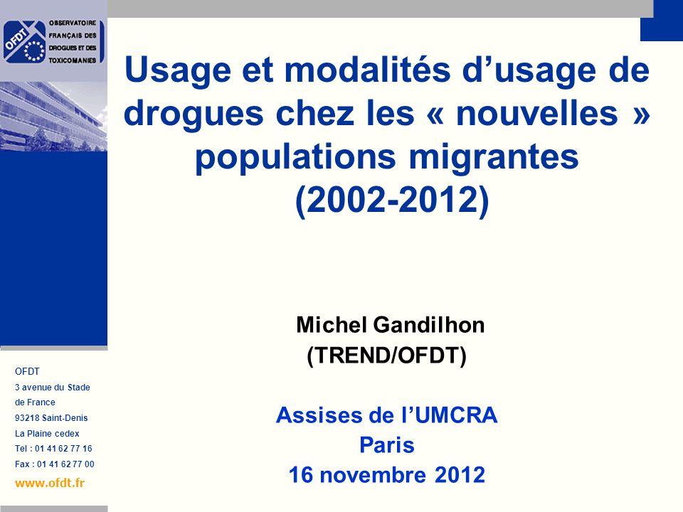 Usage et modalités d'usage de drogues chez les « nouvelles » populations migrantes (2002-2012)
