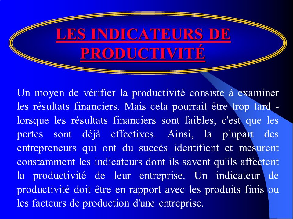 LES INDICATEURS DE PRODUCTIVITÉ