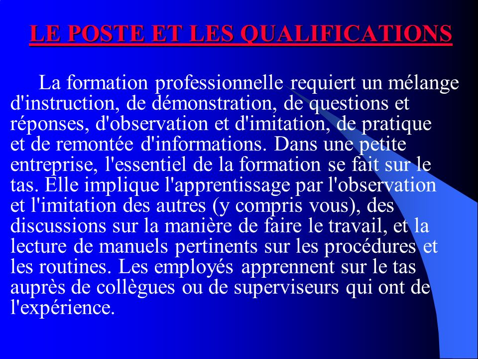LE POSTE ET LES QUALIFICATIONS