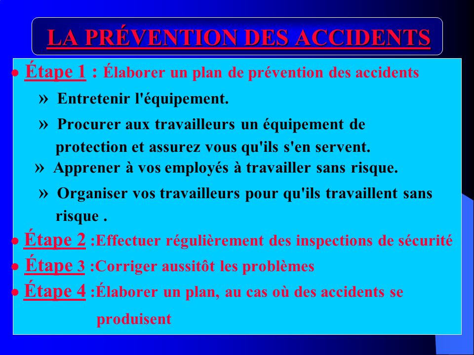 LA PRÉVENTION DES ACCIDENTS