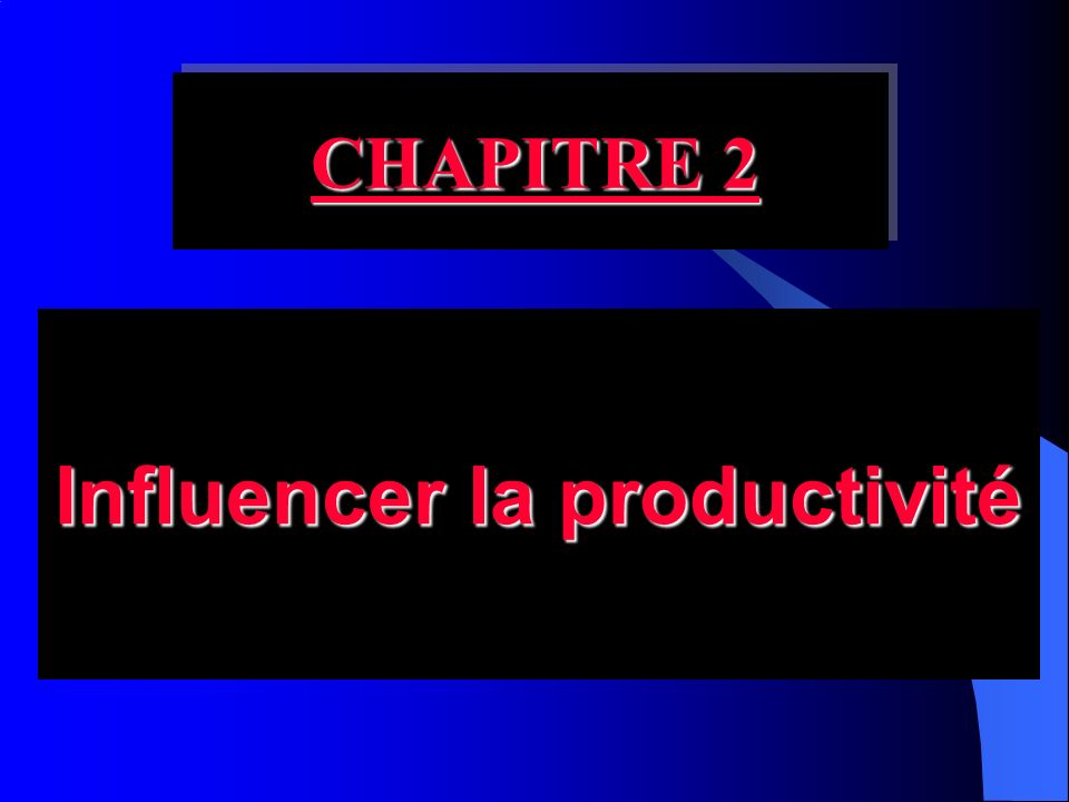 Influencer la productivité