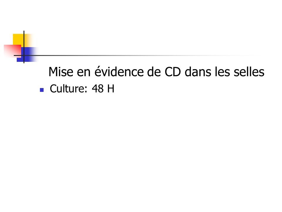 Mise en évidence de CD dans les selles