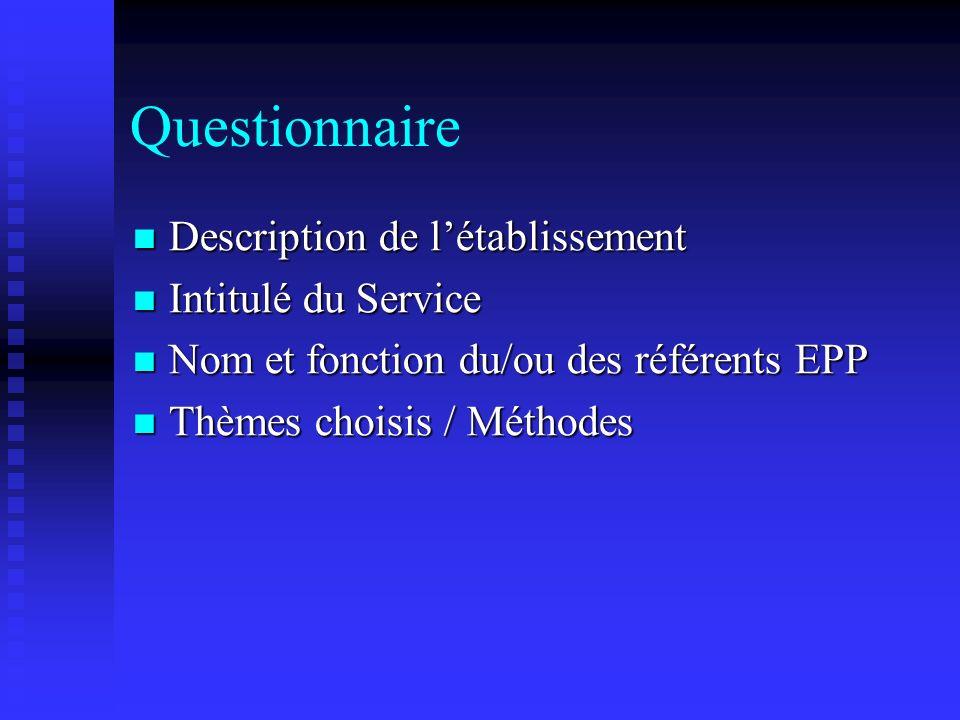 Questionnaire Description de l'établissement Intitulé du Service