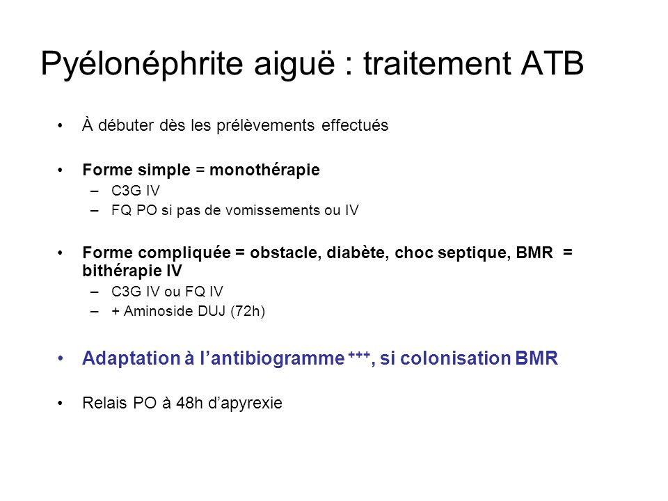 Pyélonéphrite aiguë : traitement ATB