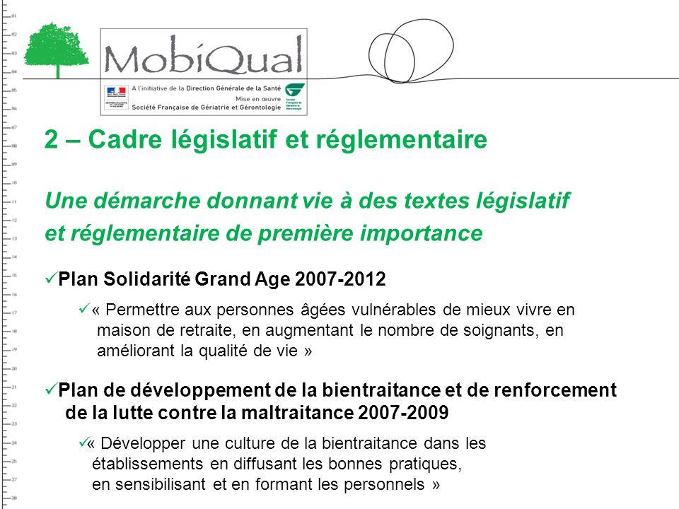 2 – Cadre législatif et réglementaire