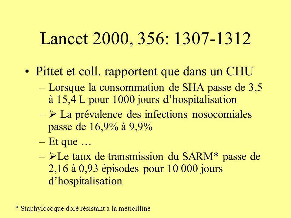 Lancet 2000, 356: 1307-1312 Pittet et coll. rapportent que dans un CHU