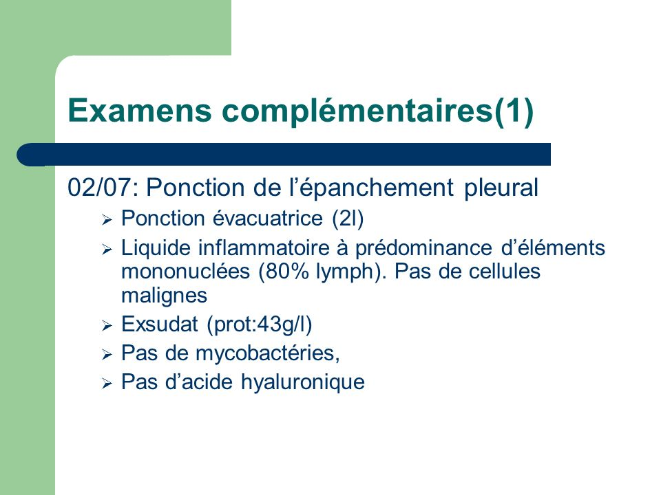 Examens complémentaires(1)