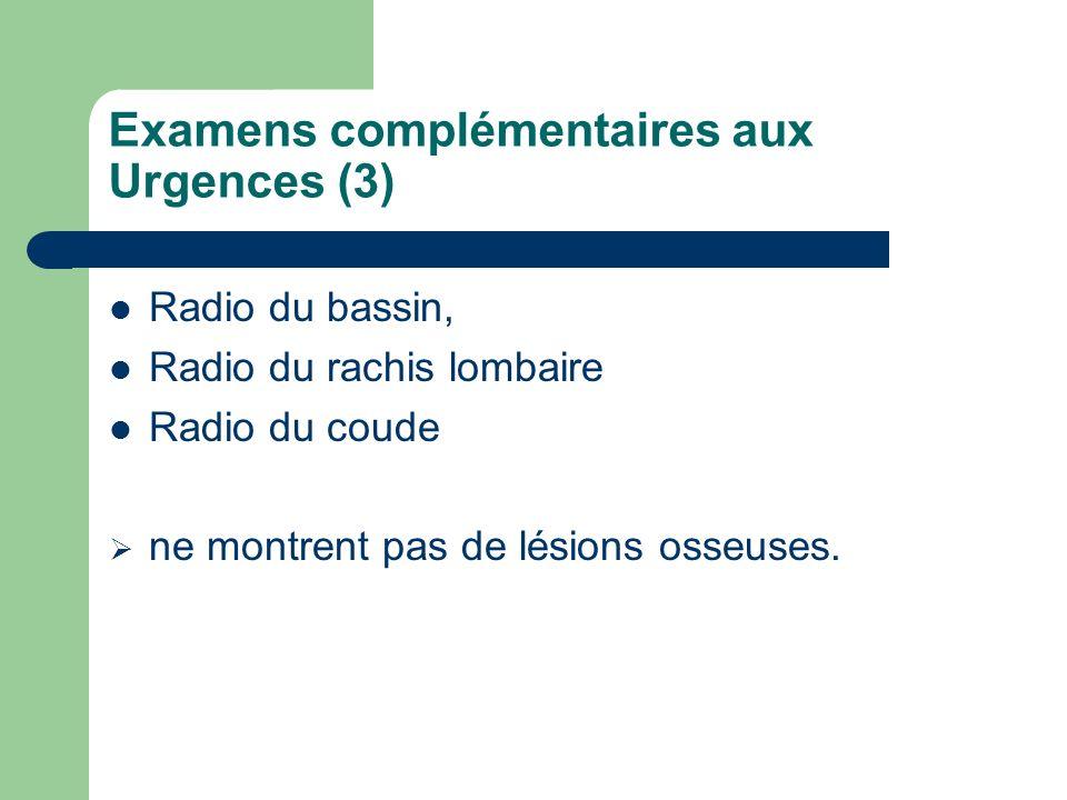 Examens complémentaires aux Urgences (3)