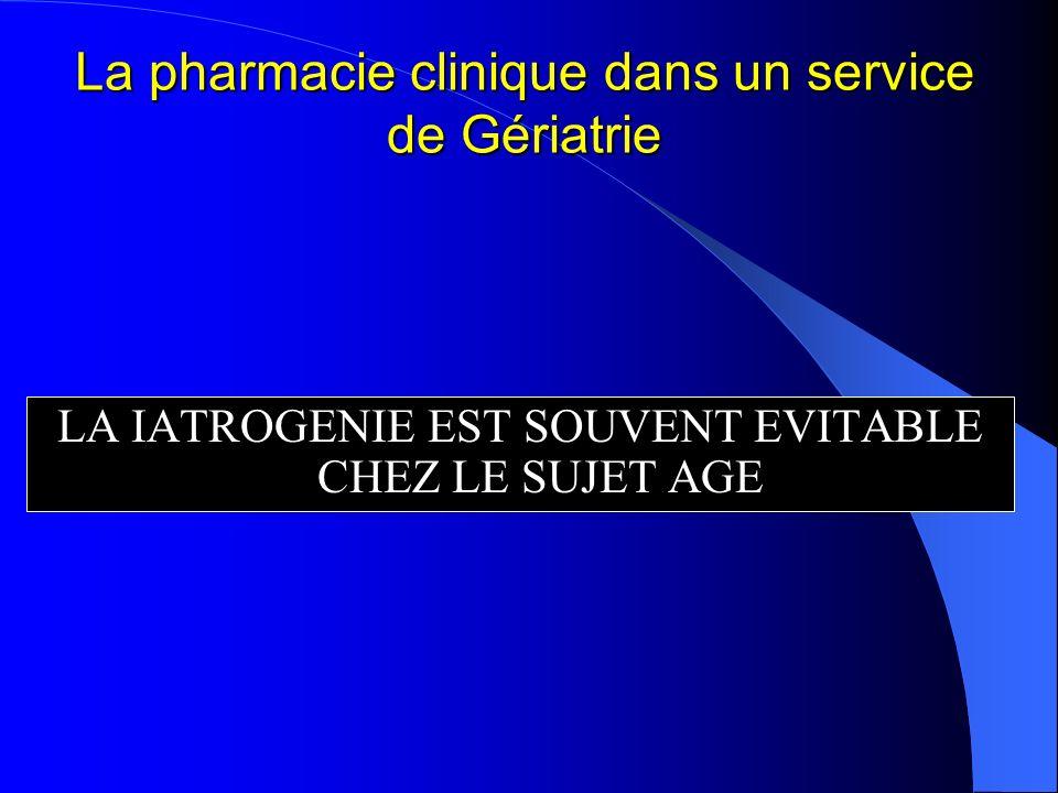 La pharmacie clinique dans un service de Gériatrie