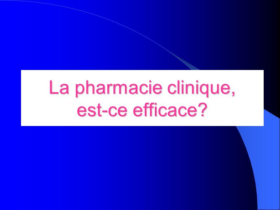 La pharmacie clinique, est-ce efficace