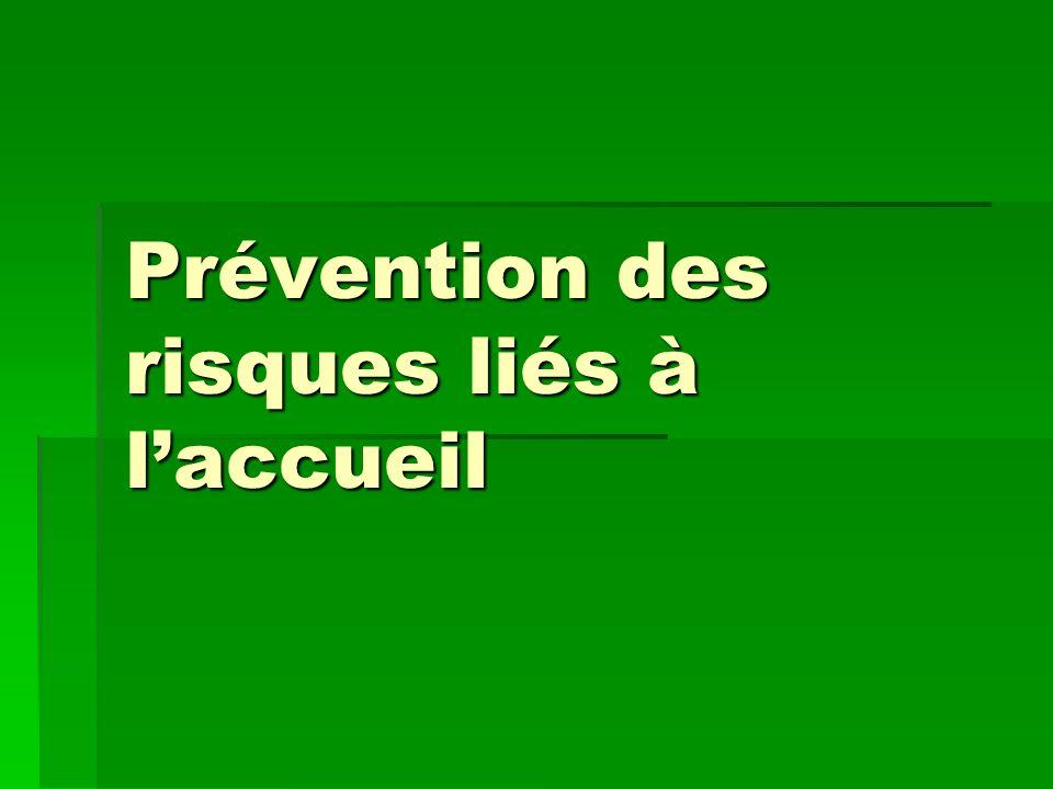 Prévention des risques liés à l'accueil