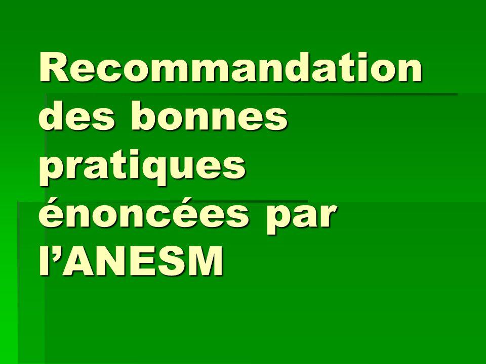 Recommandation des bonnes pratiques énoncées par l'ANESM